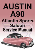 Austin A90 Atlantic Sports Saloon Workshop Manual
