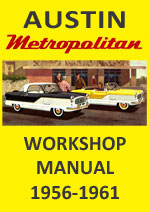 Austin Metropolitan 1956-1961 Workshop Service Repair Manual Download PDF