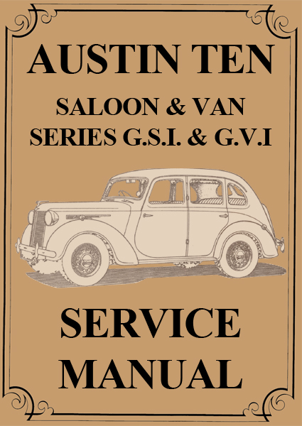 Austin Ten 1932-1947 Workshop Service repair Manual Download PDF